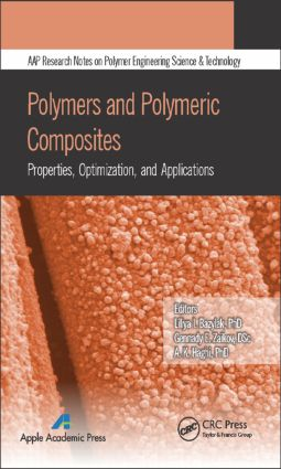 Polymers and Polymeric Composites: Properties, Optimization, and Applications, 1st Edition (Hardback) book cover