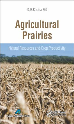 Agricultural Prairies: Natural Resources and Crop Productivity, 1st Edition (Hardback) book cover