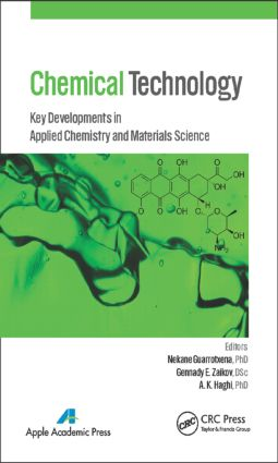 Chemical Technology: Key Developments in Applied Chemistry, Biochemistry and Materials Science, 1st Edition (Hardback) book cover