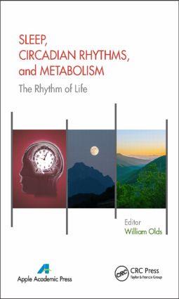 Sleep, Circadian Rhythms, and Metabolism: The Rhythm of Life, 1st Edition (Hardback) book cover