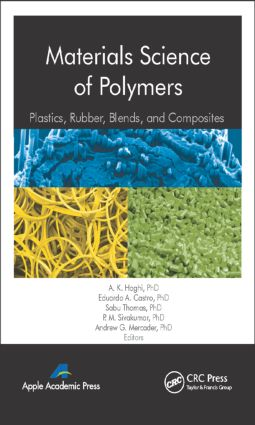 Materials Science of Polymers: Plastics, Rubber, Blends and Composites, 1st Edition (Hardback) book cover