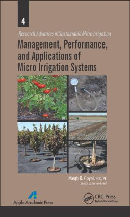 Management, Performance, and Applications of Micro Irrigation Systems: 1st Edition (Hardback) book cover