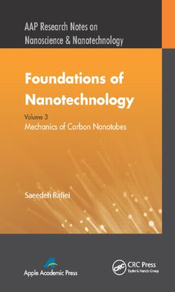 Foundations of Nanotechnology, Volume Three: Mechanics of Carbon Nanotubes book cover