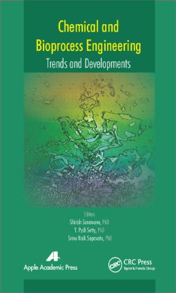 Chemical and Bioprocess Engineering: Trends and Developments, 1st Edition (Hardback) book cover