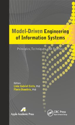 Model-Driven Engineering of Information Systems: Principles, Techniques, and Practice, 1st Edition (Hardback) book cover
