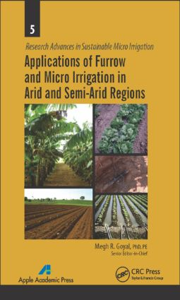 Applications of Furrow and Micro Irrigation in Arid and Semi-Arid Regions book cover