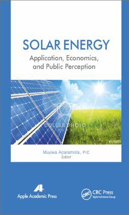 Solar Energy: Application, Economics, and Public Perception, 1st Edition (Hardback) book cover