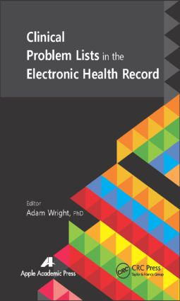 Clinical Problem Lists in the Electronic Health Record: 1st Edition (Hardback) book cover