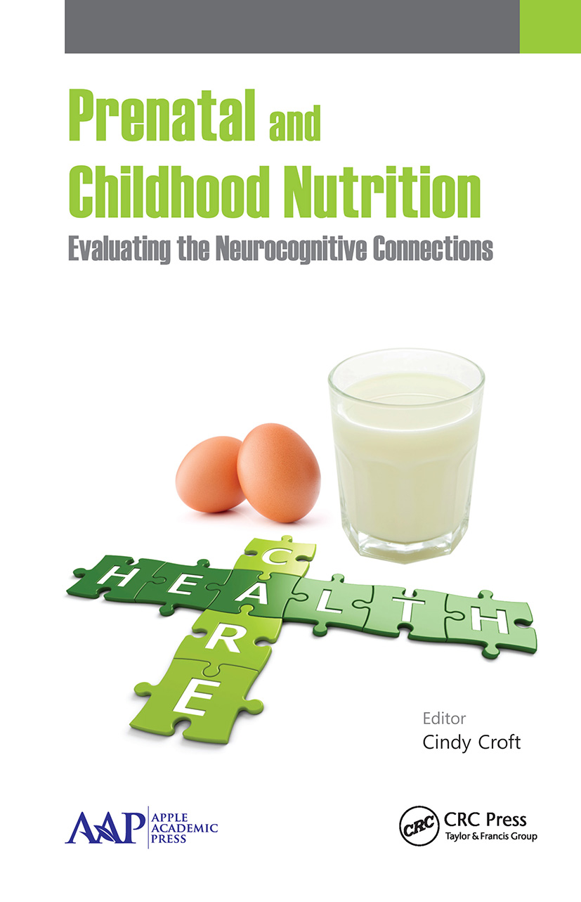 Prenatal and Childhood Nutrition: Evaluating the Neurocognitive Connections, 1st Edition (Hardback) book cover