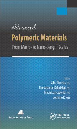 Advanced Polymeric Materials: From Macro- to Nano-Length Scales, 1st Edition (Hardback) book cover