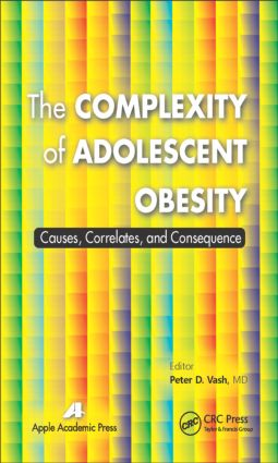 The Complexity of Adolescent Obesity: Causes, Correlates, and Consequences book cover