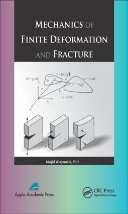 Mechanics of Finite Deformation and Fracture: 1st Edition (Hardback) book cover