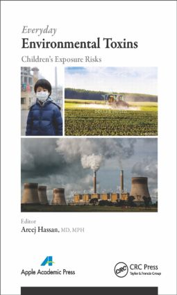 Everyday Environmental Toxins: Children's Exposure Risks, 1st Edition (Hardback) book cover