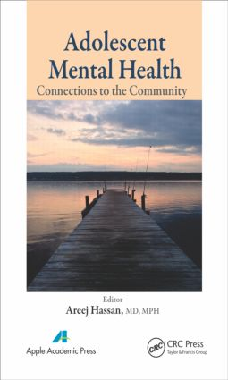 Adolescent Mental Health: Connections to the Community, 1st Edition (Hardback) book cover