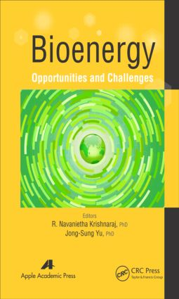 Bioenergy: Opportunities and Challenges, 1st Edition (Hardback) book cover