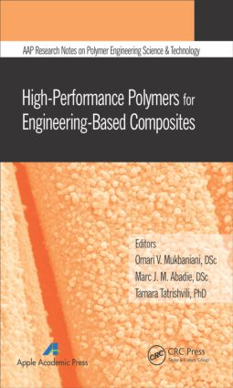 High-Performance Polymers for Engineering-Based Composites: 1st Edition (Hardback) book cover
