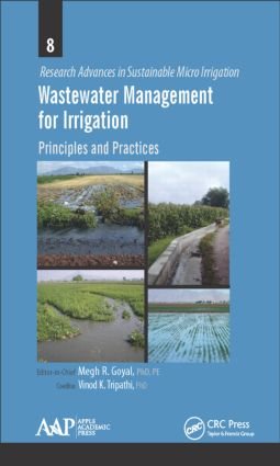 Wastewater Management for Irrigation: Principles and Practices, 1st Edition (Hardback) book cover
