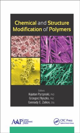 Chemical and Structure Modification of Polymers: 1st Edition (Hardback) book cover