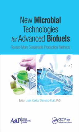 New Microbial Technologies for Advanced Biofuels: Toward More Sustainable Production Methods, 1st Edition (Hardback) book cover
