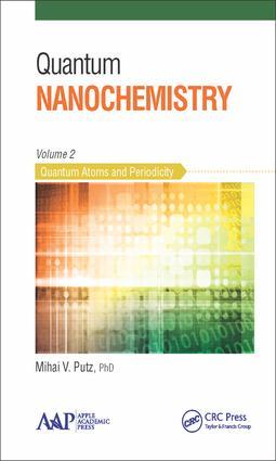 Quantum Nanochemistry, Volume Two: Quantum Atoms and Periodicity, 1st Edition (Hardback) book cover