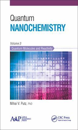 Quantum Nanochemistry, Volume Three: Quantum Molecules and Reactivity, 1st Edition (Hardback) book cover