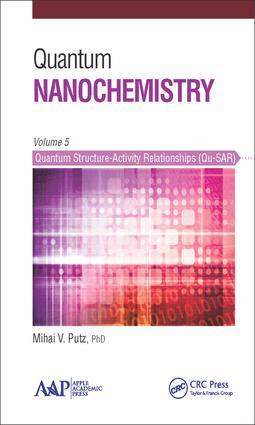 Quantum Nanochemistry, Volume Five: Quantum Structure-Activity Relationships (Qu-SAR), 1st Edition (Hardback) book cover