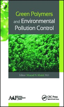 Green Polymers and Environmental Pollution Control: 1st Edition (Hardback) book cover