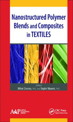 Nanostructured Polymer Blends and Composites in Textiles: 1st Edition (Hardback) book cover