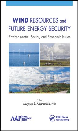 Wind Resources and Future Energy Security: Environmental, Social, and Economic Issues, 1st Edition (Hardback) book cover