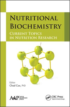 Nutritional Biochemistry: Current Topics in Nutrition Research, 1st Edition (Hardback) book cover