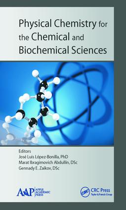 Physical Chemistry for the Chemical and Biochemical Sciences: 1st Edition (Hardback) book cover