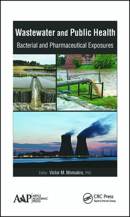 Wastewater and Public Health: Bacterial and Pharmaceutical Exposures, 1st Edition (Hardback) book cover