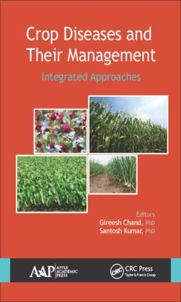 Crop Diseases and Their Management: Integrated Approaches, 1st Edition (Hardback) book cover