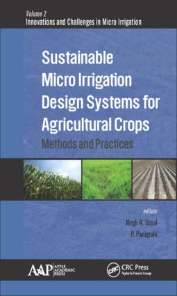 Sustainable Micro Irrigation Design Systems for Agricultural Crops: Methods and Practices, 1st Edition (Hardback) book cover