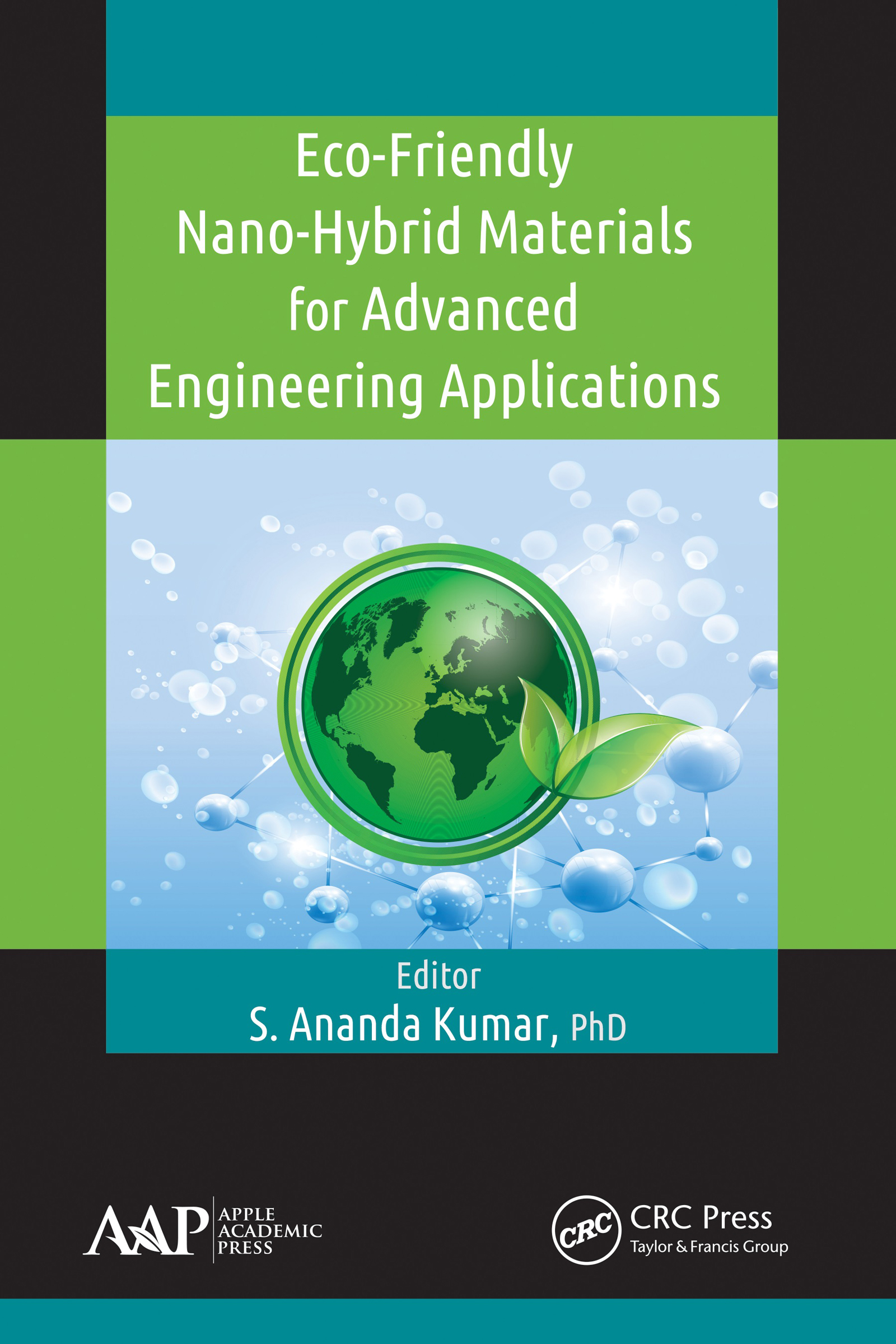 Eco-Friendly Nano-Hybrid Materials for Advanced Engineering Applications: 1st Edition (Hardback) book cover