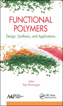 Functional Polymers: Design, Synthesis, and Applications, 1st Edition (Hardback) book cover