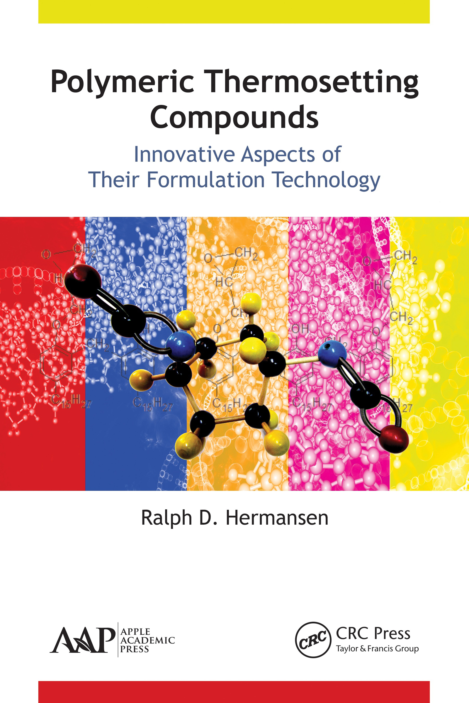 Polymeric Thermosetting Compounds: Innovative Aspects of Their Formulation Technology, 1st Edition (Hardback) book cover