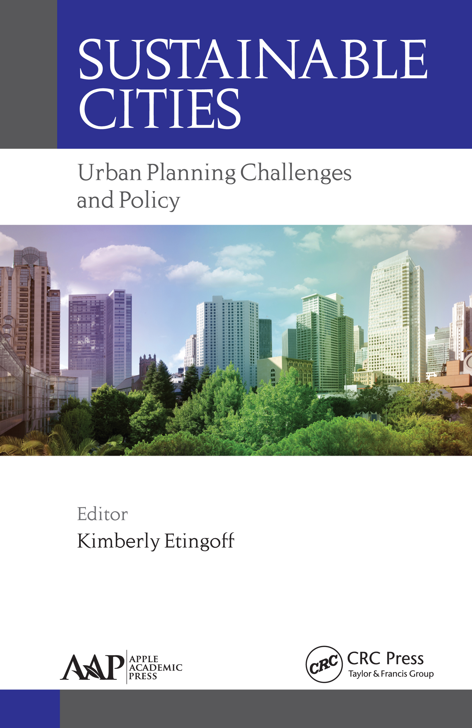 Sustainable Cities: Urban Planning Challenges and Policy, 1st Edition (Hardback) book cover