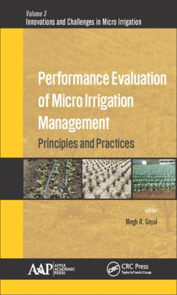 Performance Evaluation of Micro Irrigation Management: Principles and Practices, 1st Edition (Hardback) book cover