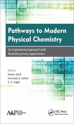 Pathways to Modern Physical Chemistry: An Engineering Approach with Multidisciplinary Applications, 1st Edition (Hardback) book cover