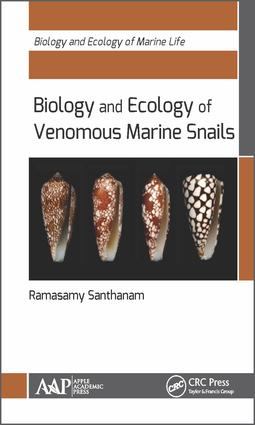 Biology and Ecology of Venomous Marine Snails: 1st Edition (Hardback) book cover