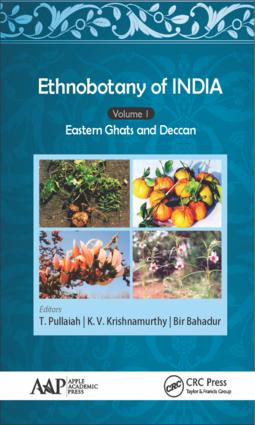 Ethnobotany of India, Volume 1: Eastern Ghats and Deccan, 1st Edition (Hardback) book cover