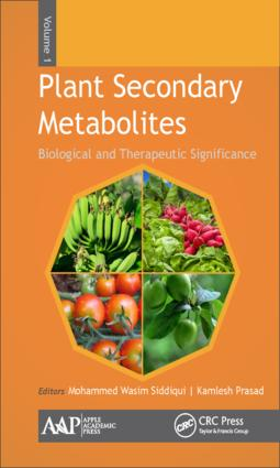Plant Secondary Metabolites, Volume One: Biological and Therapeutic Significance, 1st Edition (Hardback) book cover