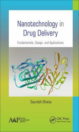 Nanotechnology in Drug Delivery: Fundamentals, Design, and Applications, 1st Edition (Hardback) book cover