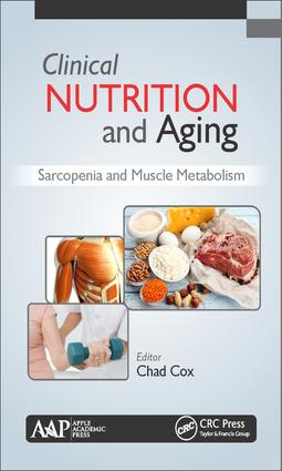 Clinical Nutrition and Aging: Sarcopenia and Muscle Metabolism, 1st Edition (Hardback) book cover