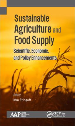 Sustainable Agriculture and Food Supply: Scientific, Economic, and Policy Enhancements, 1st Edition (Hardback) book cover