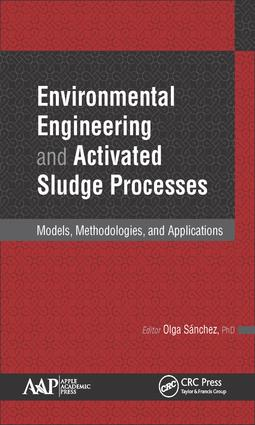 Environmental Engineering and Activated Sludge Processes: Models, Methodologies, and Applications, 1st Edition (Hardback) book cover