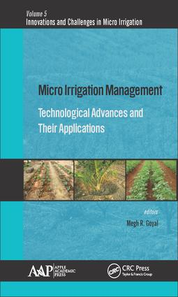 Micro Irrigation Management: Technological Advances and Their Applications, 1st Edition (Hardback) book cover
