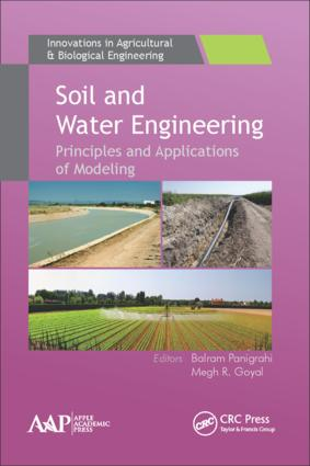 Soil and Water Engineering: Principles and Applications of Modeling book cover