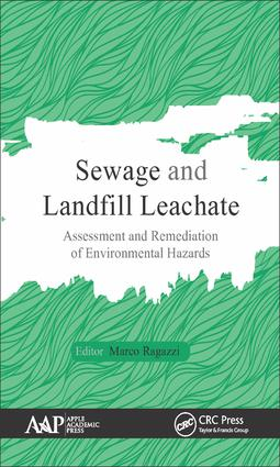 Sewage and Landfill Leachate: Assessment and Remediation of Environmental Hazards, 1st Edition (Hardback) book cover